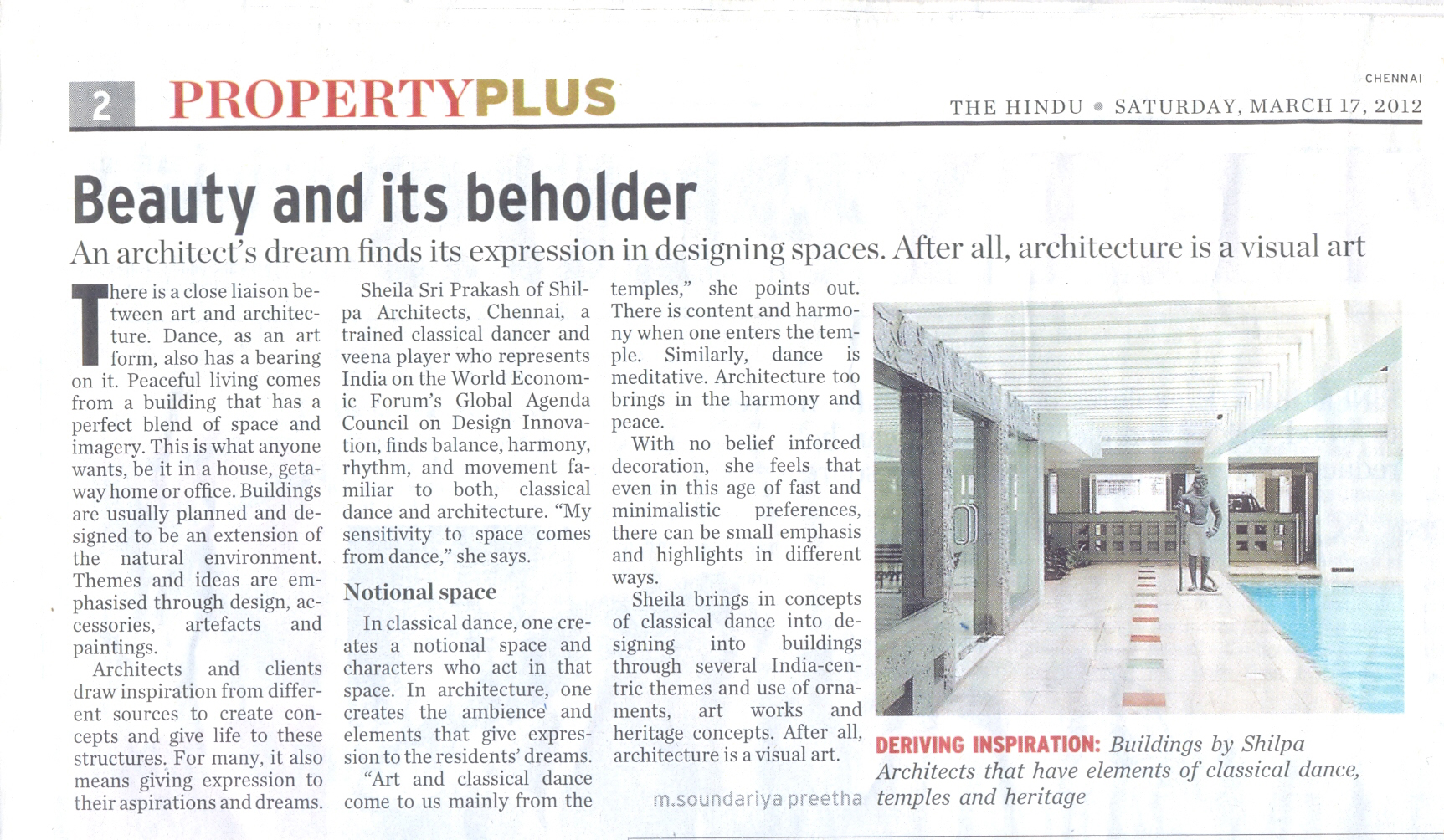 The Hindu, 17 March 2012: Beauty and its beholder - An Architect's dream finds its expression in designing spaces. After all, architecture is a visual art.