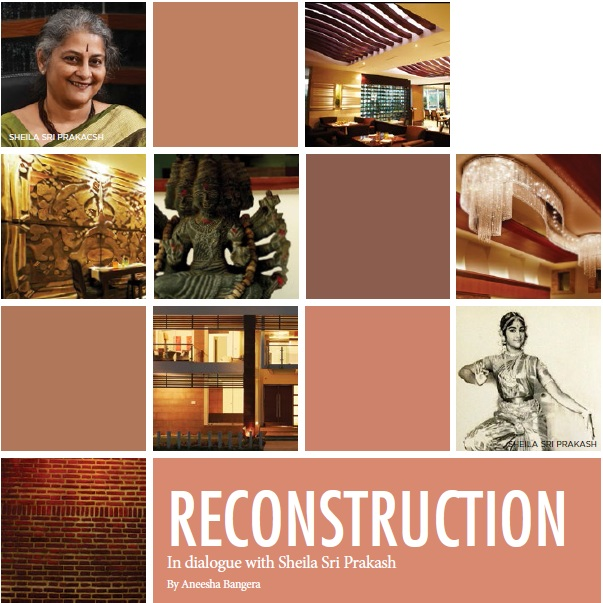 Dec 2013 / Jan 2014, Arts Illustrated: RECONSTRUCTION - In dialogue with Sheila Sri Prakash