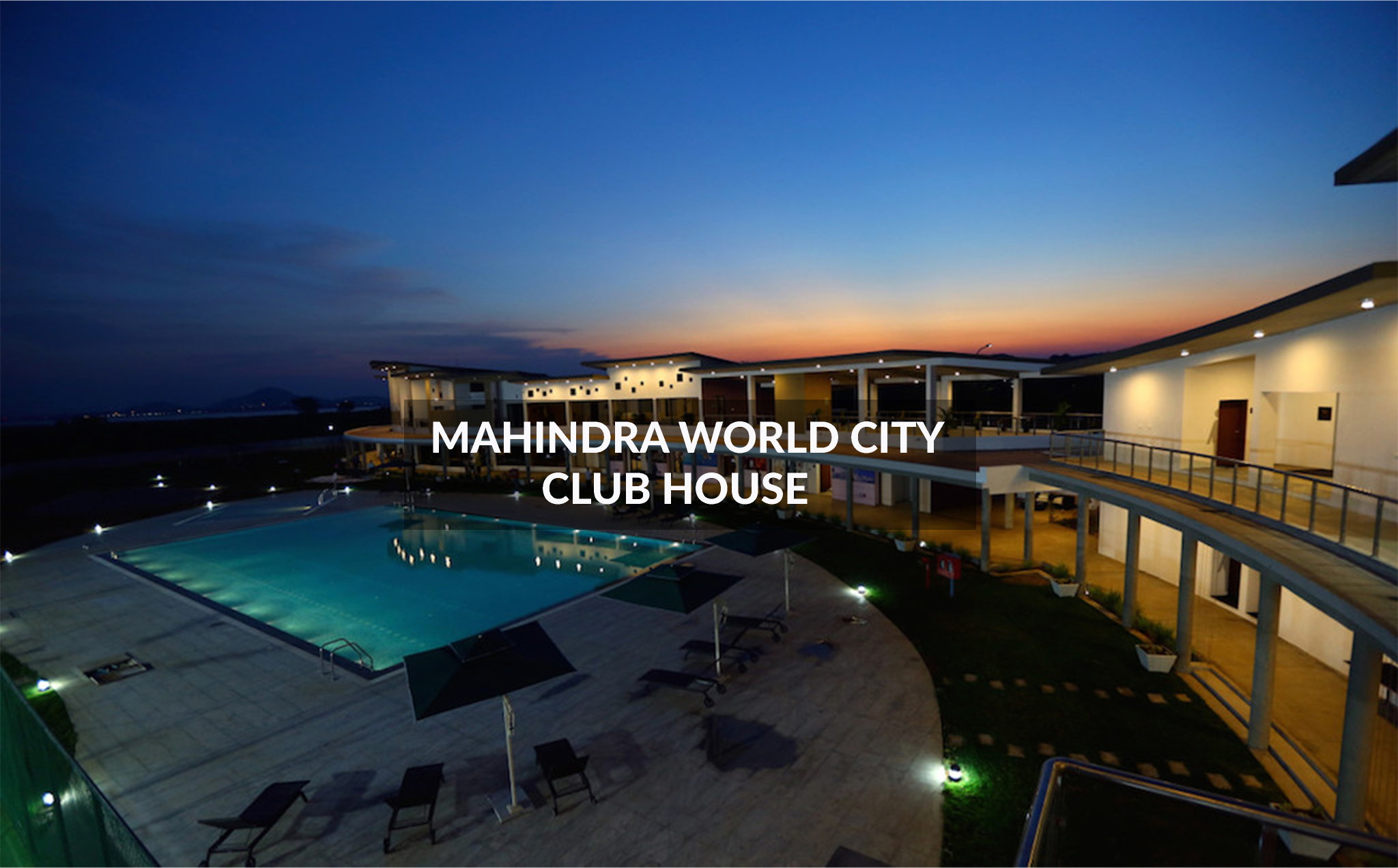 Mahindra World City - Club House - Shilpa Architects