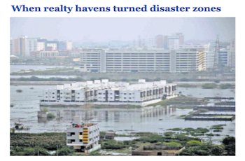 The Hindu: When realty havens turned disaster zones