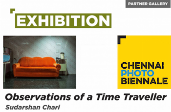 The Chennai Photo Biennale: Sudarshan Chari