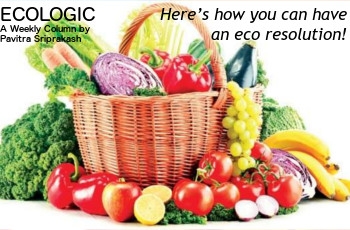ECOLOGIC: Here's how you can have an eco resolution!
