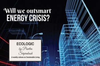 ECOLOGIC: Will we outsmart energy crisis?