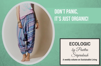 ECOLOGIC: Don't panic, it's just organic!