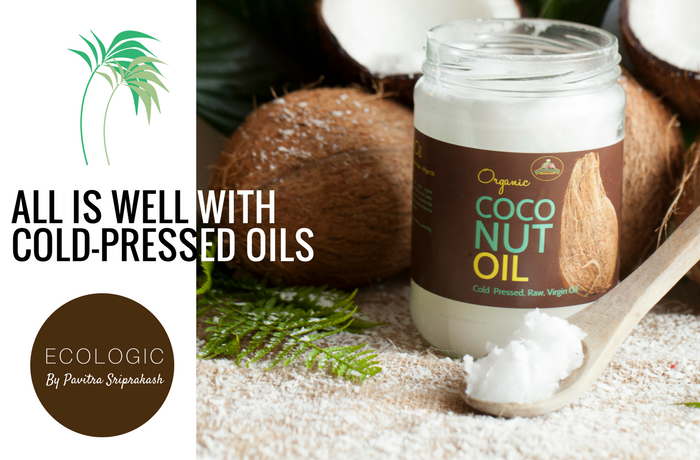 ECOLOGIC : All is well with the cold-pressed oils