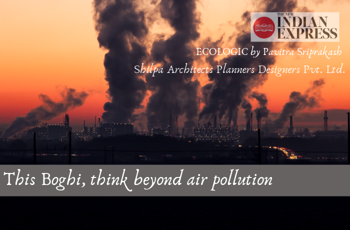 ECOLOGIC:This Boghi, think beyond air pollution
