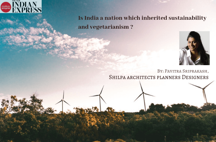 ECOLOGIC : Is India a nation which inherited sustainability and vegetarianism ?