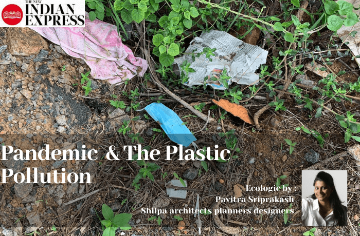 ECOLOGIC : Pandemic & The Plastic Pollution